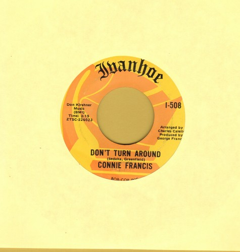 Francis, Connie - Don't Turn Around/I Don't Wanna Walk Without You - NM9/ - 45 rpm Records