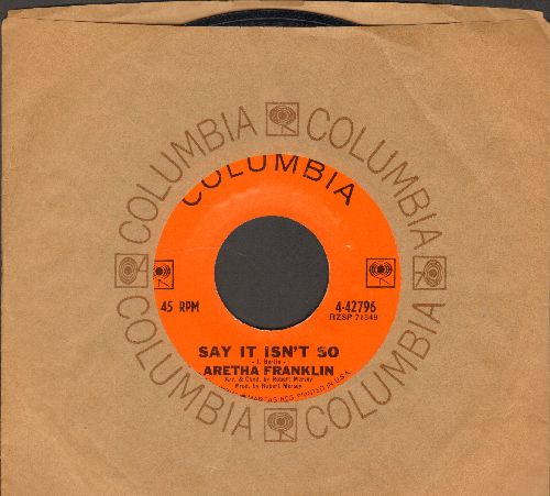 Franklin, Aretha - Say It Isn't So/Here's Where I Came In (with Columbia company sleeve) - EX8/ - 45 rpm Records