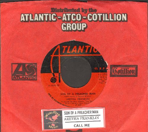 Franklin, Aretha - Son Of A Preacher Man/Call Me (with juke box label and company sleeve) - EX8/ - 45 rpm Records