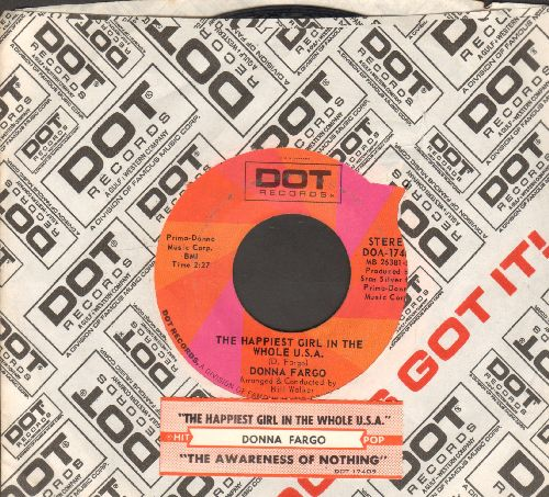 Fargo, Donna - The Happiest Girl In The Whole U.S.A./The Awareness Of Nothing (with juke box label and Dot company sleeve) - EX8/ - 45 rpm Records