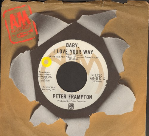 Frampton, Peter - Baby, I Love Your Way/It's A Plain Shame (with A&M company sleeve) - EX8/ - 45 rpm Records