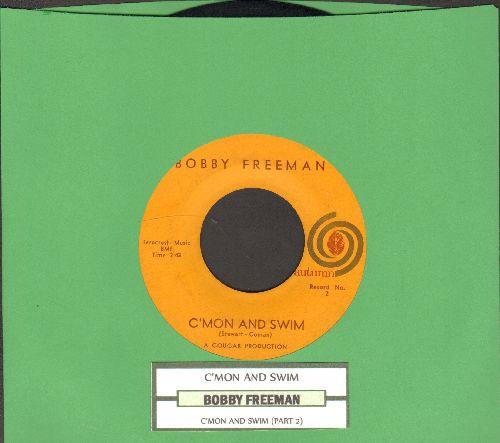 Freeman, Bobby - C'mon And Swim (Parts 1+2) (with juke box label) - NM9/ - 45 rpm Records