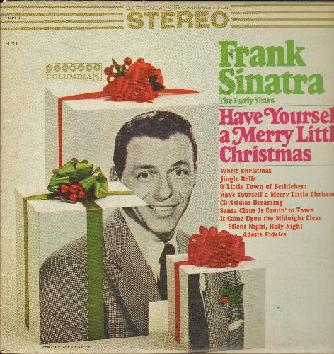 Sinatra, Frank - Have Yourself A Merry Little Christmas: White Christmas, Santa Claus Is Comin' To Town (vinyl STEREO LP record, 1970s issue of vintage recordings) - EX8/VG7 - LP Records