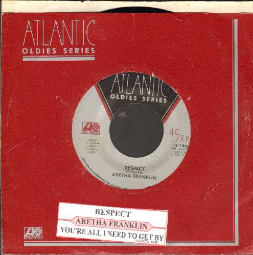 Franklin, Aretha - R-E-S-P-E-C-T (PARTY FAVORITE!)/You're All I Need To Get By (double-hit re-issue with juke box label and Atlantic company sleeve) - NM9/ - 45 rpm Records