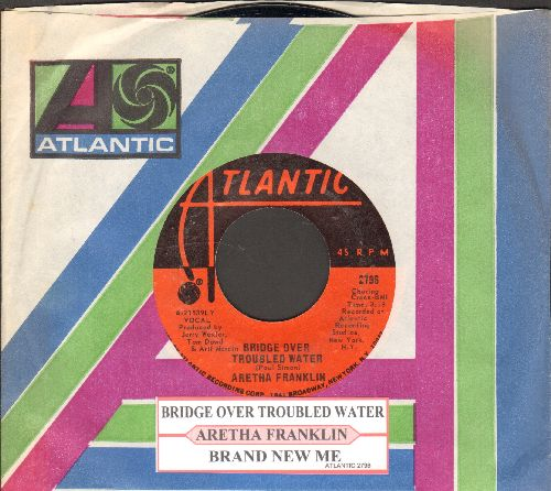 Franklin, Aretha - Bridge Over Troubled Water/Brand New Me (with juke box label and Atlantic company sleeve)(bb) - NM9/ - 45 rpm Records