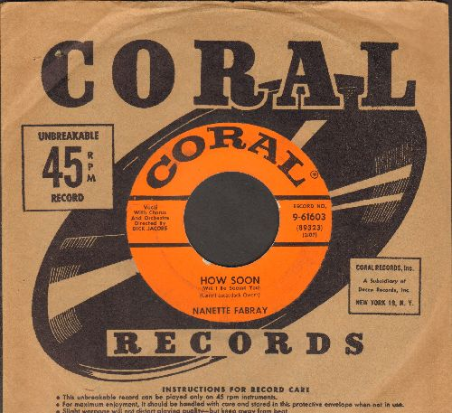 Fabray, Nanette - How Soon (Will I Be Seeing You)/Don't Take Me For Granted (with Coral company sleeve) - EX8/ - 45 rpm Records
