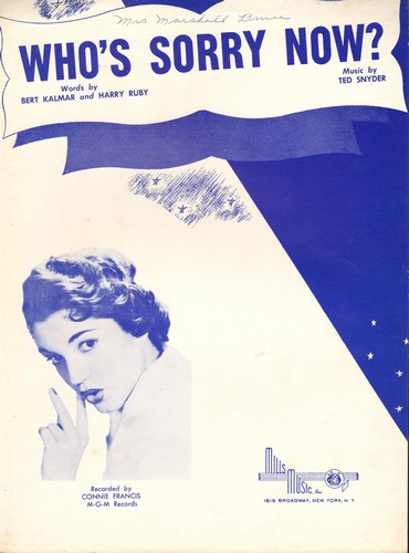 Francis, Connie - Who's Sorry Now - Vintage SHEET MUSIC for Connie Francis' break-through hit, NICE cover protrait of the Teen Idol! (minor wol) - EX8/ - Sheet Music