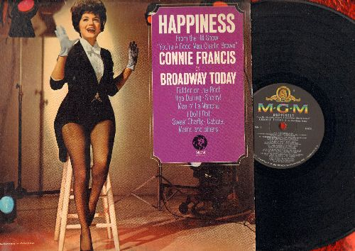 Francis, Connie - Happiness - Connie Francis On Broadway: Together Forever/My Cup Runneth Over, Willkommen/Cabaret, Fiddler On The Roof/To Life, The Impossible Dream (Vinyl MONO LP record) - NM9/G5 - LP Records