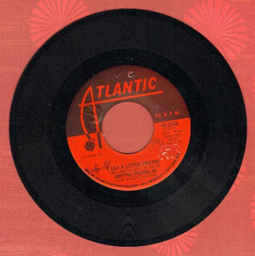 Franklin, Aretha - I Say A Little Prayer/The House That Jack Built (wol, bb) - EX8/ - 45 rpm Records
