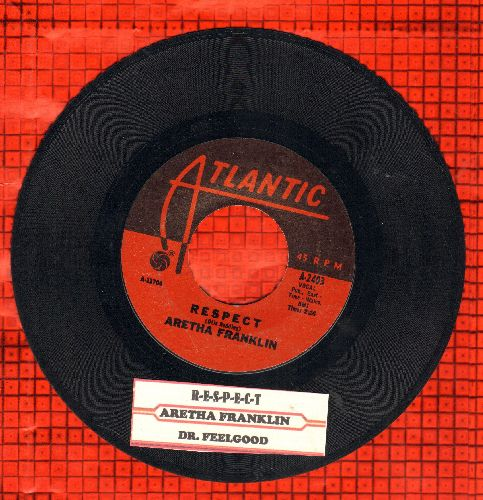 Franklin, Aretha - R-E-S-P-E-C-T (PARTY FAVORITE!)/Dr. Feelgood (with juke box label) - EX8/ - 45 rpm Records