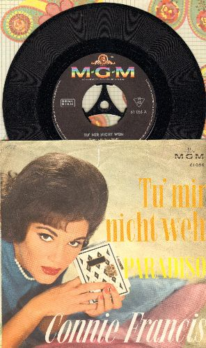 Francis, Connie - Tu mir nicht weh/Paradiso (German Pressing with picture sleeve, sung in German) - EX8/VG7 - 45 rpm Records