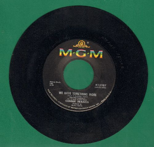 Francis, Connie - We Have Something More/Don't Ever Leave Me - NM9/ - 45 rpm Records