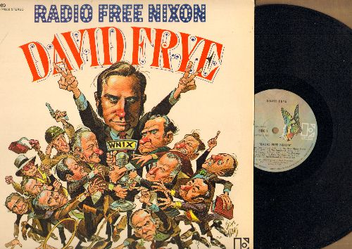 Frye, David - Radio Free Nixon: Hilarious Parody of the controversies surrounding President Richard M. Nixon (Vinyl STEREO LP record, GERMAN pressing) - NM9/NM9 - LP Records