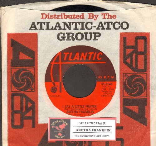 Franklin, Aretha - I Say A Little Prayer/The House That Jack Built (with juke box label and Atlantic company sleeve)  - NM9/ - 45 rpm Records