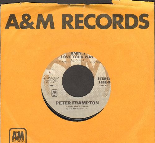 Frampton, Peter - Baby I Love Your Way/It's A Plain Shame (with A&M company sleeve) - NM9/ - 45 rpm Records