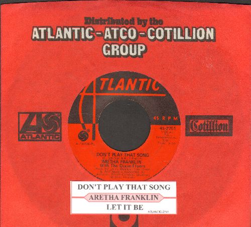 Franklin, Aretha - Don't Play That Song/Let It Be (with juke box label and Atlantic company sleeve) - NM9/ - 45 rpm Records