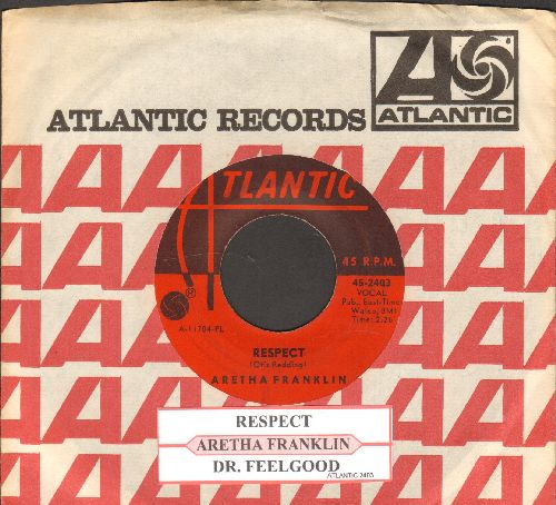 Franklin, Aretha - R-E-S-P-E-C-T (PARTY FAVORITE!)/Dr. Feelgood (with juke box label and Atlantic company sleeve) - EX8/ - 45 rpm Records
