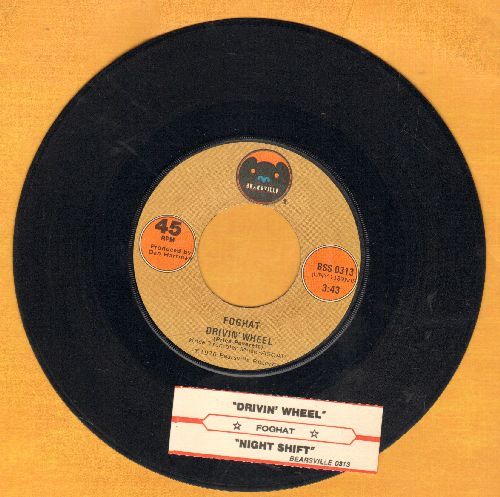 Foghat - Drivin' Wheel/Bight Shift (with juke box label) - EX8/ - 45 rpm Records
