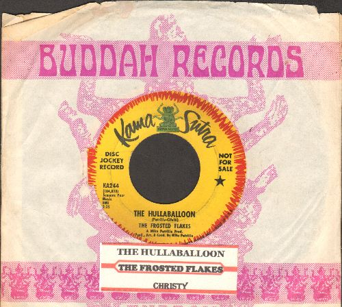 Frosted Flakes - The Hullaballoon/Christy (DJ advance pressing with Buddah company sleeve and juke box label) - EX8/ - 45 rpm Records