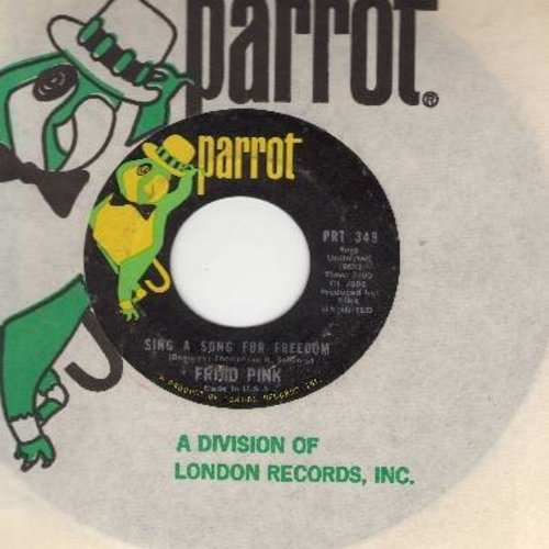 Frijid Pink - Sing A Song Of Freedom/End Of The Line (with Parrot company sleeve) (bb) - NM9/ - 45 rpm Records
