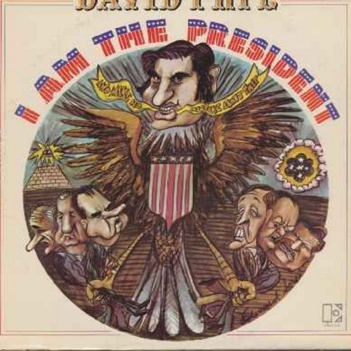 Frye, David - I Am The President: Comedy Satire follow-up to hit album Radio Free Nixon. More funny takes on the Nixon Administration - hilarious! (Vinyl LP record) - NM9/VG7 - LP Records