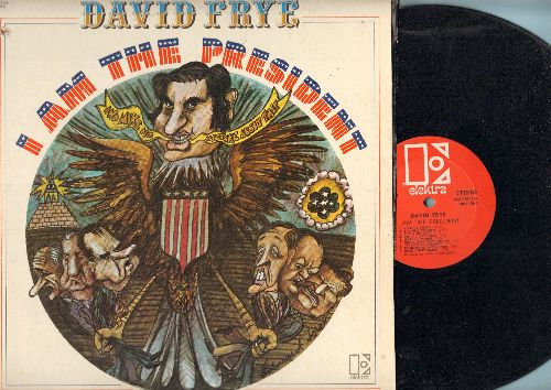 Frye, David - I Am The President: Comedy Satire follow-up to hit album Radio Free Nixon. More funny takes on the Nixon Administration - hilarious! (Vinyl STEREO LP record) - EX8/VG7 - LP Records