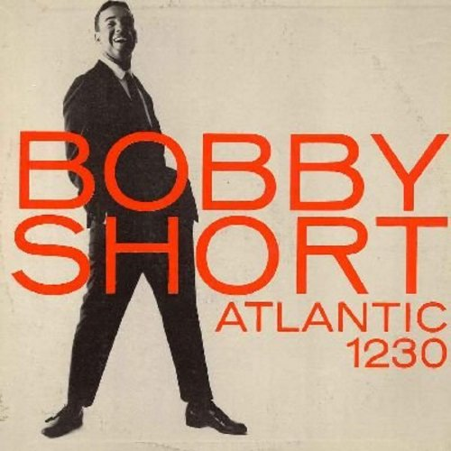 Short, Bobby - Bobby Short: At The Moving Picture Ball, Bye Bye Blackbird, Carioca, I've Got The World On A String (vinyl MONO LP record) - NM9/EX8 - LP Records