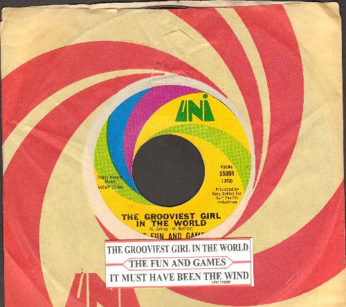 Fun And Games - The Grooviest Girl In The World/It Must Have Been The Wind (with juke box label and Uni company sleeve) - NM9/ - 45 rpm Records