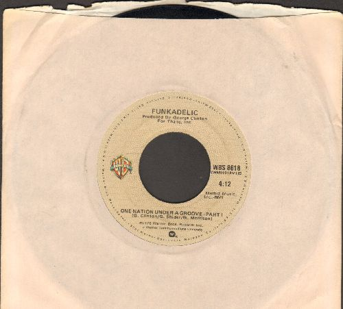 Funkadelic - One Nation Under The Groove (Parts 1 + 2) (with warner Brothers company sleeve) - EX8/ - 45 rpm Records