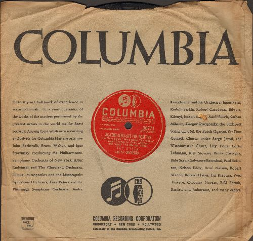 Kyser, Kay & His Orchestra & Chorus - Ac-cent-tchu-ate The Positive/Like Someone In Love (10 inch 78 rpm record with Columbia company sleeve) - EX8/ - 78 rpm