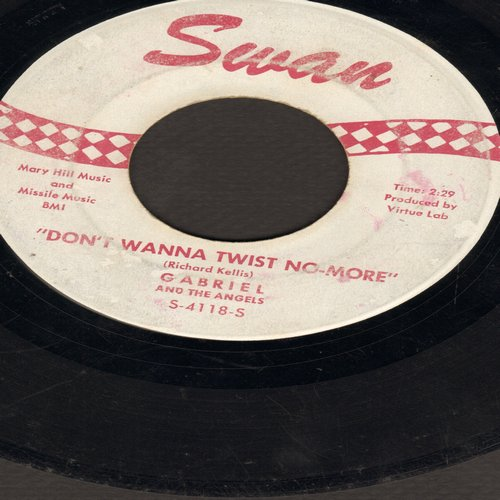 Gabriel & The Angels - That's Life (That's Tough)/Don't Wanna Twist No More (wol) - VG6/ - 45 rpm Records