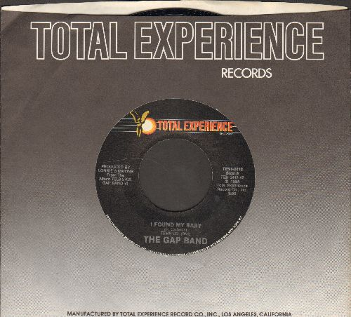 Gap Band - I Found My Baby/I Found My Baby (Instrumental) (with Total Experience company sleeve) - NM9/ - 45 rpm Records