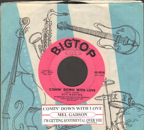 Gadson, Mel - Comin' Down With Love/I'm Getting Sentimental Over You (with RARE Big Top company sleeve and juke box label) - EX8/ - 45 rpm Records
