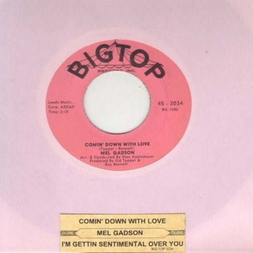 Gadson, Mel - Comin' Down With Love/I'm Getting Sentimental Over You (with juke box label) - NM9/ - 45 rpm Records
