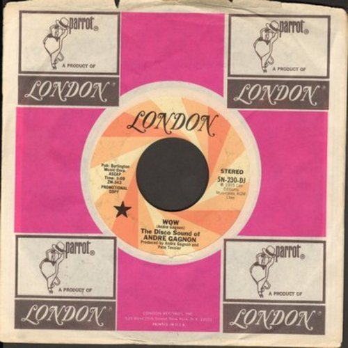 Gagnon, The Disco Sound Of Andre - Wow (double-A-sided DJ advance pressing featuring MONO and STEREO version, with London company sleeve) - EX8/ - 45 rpm Records