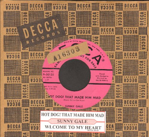Gale, Sunny - Hot Dog! That Made Him Mad/Welcome To My Heart (DJ advance pressing with juke box label and company sleeve) - NM9/ - 45 rpm Records