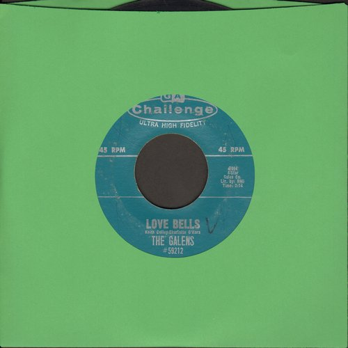 Galens - Love Bells/Baby I Do Love You (bb) - VG7/ - 45 rpm Records