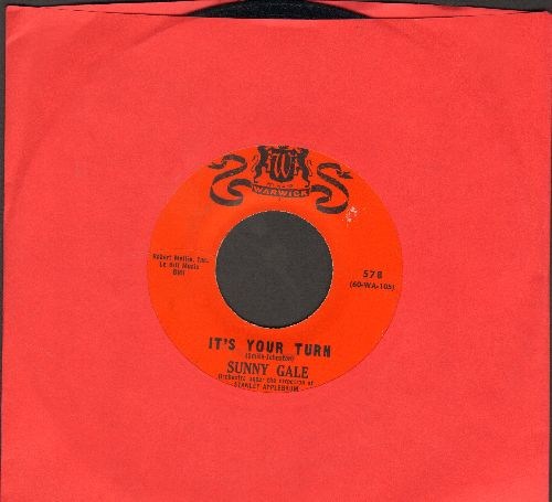 Gale, Sunny - It's Your Turn/Where Have You Been All My Life (sol) - EX8/ - 45 rpm Records