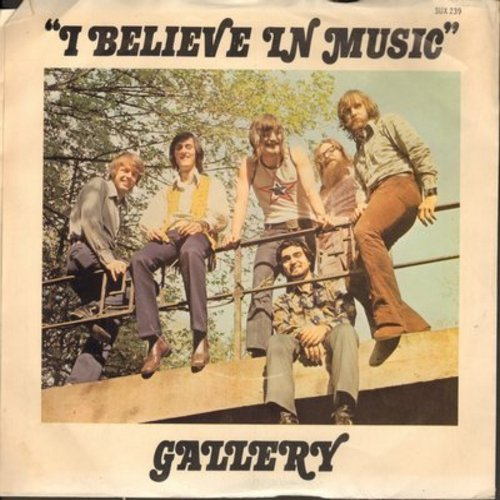 Gallery - I Believe In Music/Someone - NM9/VG7 - 45 rpm Records