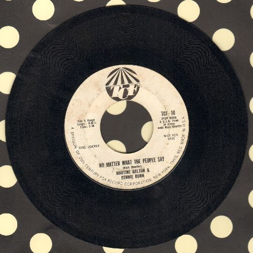 Dalton, Martine & Bennie Bunn - I Wish He Would Call Me/No Matter What The People Say (DJ advance copy) - EX8/ - 45 rpm Records