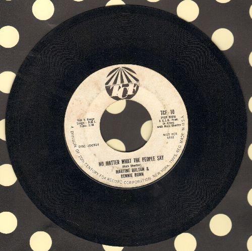 Dalton, Martine & Bennie Bunn - I Wish He Would Call Me/No Matter What The People Say (DJ advance copy) - EX8/ - 45 rpm Records