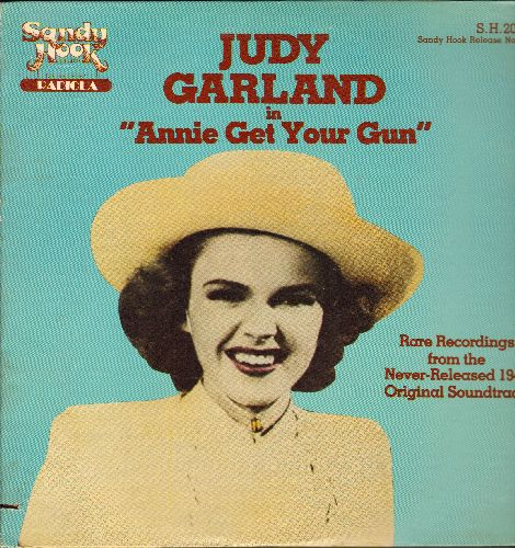 Garland, Judy - Judy Garland in Annie Get Your Gun (RARE recordings from the never-released 1949 Original Soundtrack) (vinyl LP record, 1981 issue of vintage recordings) - NM9/EX8 - LP Records