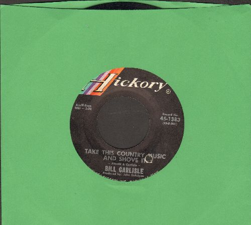 Carlisle, Bill - Take This Country Music And Shove It/No Help Wanted (bb) - EX8/ - 45 rpm Records