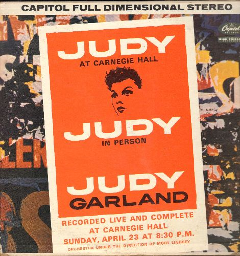 Garland, Judy - Judy At Carnegie Hall - Judy In Person: Puttin' On The Ritz, San Francisco, Over The Rainbow, Chicago, The Man That Got Away, Do It Again (2 vinyl STEREO LP record set, rainbow circle label, gate-fold cover, NICE condition!  Counts as 2 LP