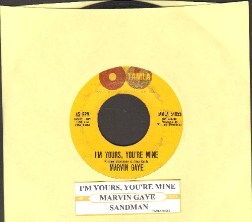 Gaye, Marvin - I'm Yours, You're Mine/Sandman (with juke box label) - VG6/ - 45 rpm Records