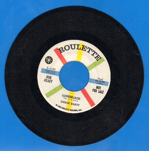 Darty, Chuck - Luberjack/Reluctantly (DJ advance copy) - NM9/ - 45 rpm Records