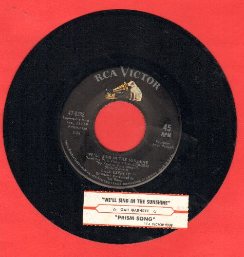 Garnett, Gale - We'll Sing In The Sunshine/Prism Song (with juke box label) - NM9/ - 45 rpm Records