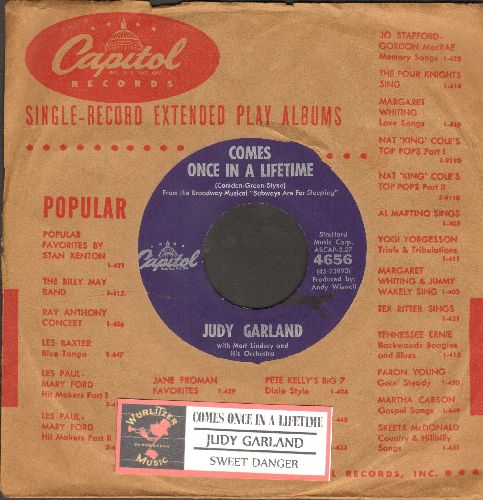 Garland, Judy - Comes Once In A Lifetime/Sweet Danger (purple label with juke box label and vintage Capitol company sleeve) - NM9/ - 45 rpm Records
