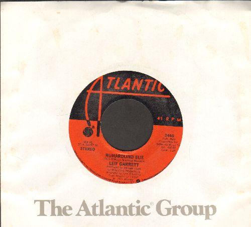 Garrett, Leif - Runaround Sue/I Wanna Share A Dream With You  - VG7/ - 45 rpm Records