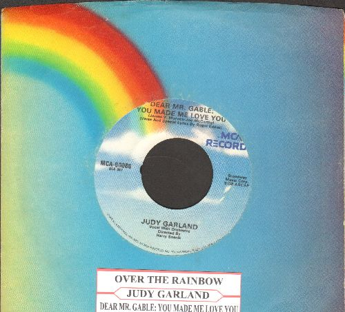 Garland, Judy - Over The Rainbow/Dear Mr. Gable: You Made Me Love You (double-hit re-issue with juke box label and MCA company sleeve) - NM9/ - 45 rpm Records
